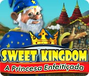 Sweet Kingdom: A Princesa Enfeitiçada